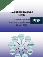 Furcation Involved Teeth (M.kemmona 07)