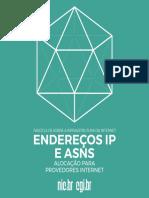 Fasciculos Sobre a Infraestrutura Da Internet Endereços Ip e Asns Alocacao Para Provedores Internet