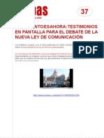 FichaMapas037 - Testimonios en pantalla para el debate de la nueva ley de comunicación