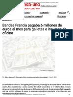 Bandes Francia Pagaba 6 Millones de Euros Al Mes Para Galletas e Insumos de Oficina