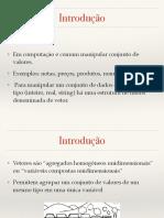 FIC Introdução à Programação - aula 16 - Vetor e Matriz.pdf
