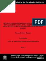 MÉTODO PARA ATENDIMENTO AOS REQUISITOS DE IMPLANTAÇÃO DE UMA CASA SUSTENTÁVEL COM BASE NO SELO CERTIFICADOR REFERENCIAL PARA CASAS.pdf