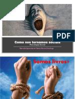 Aula 4_Como Nos Tornamos Sociais_ Os Outros - A Identidade Social e Consciencia de Si-PDF (1)