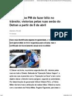 Witzel Proíbe PM de Fazer Blitz No Trânsito; Vistorias Pelas Ruas Serão Do Detran a Partir de 8 de Abril