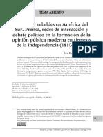 Críticos y rebeldes en América del Sur. Prensa, redes de interacción y debate político en la formación de la opinión pública moderna en tiempos de la independencia (1810-1822)