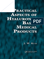 J. W. Kuo-Practical Aspects of Hyaluronan Based Medical Products-CRC Press (2005).pdf