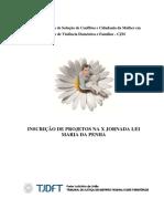 INSCRIÇÃO DE PROJETOS NA X JORNADA LEI MARIA DA PENHA 2016