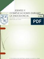 Accidentes y Complicaciones Durante La Endodoncia