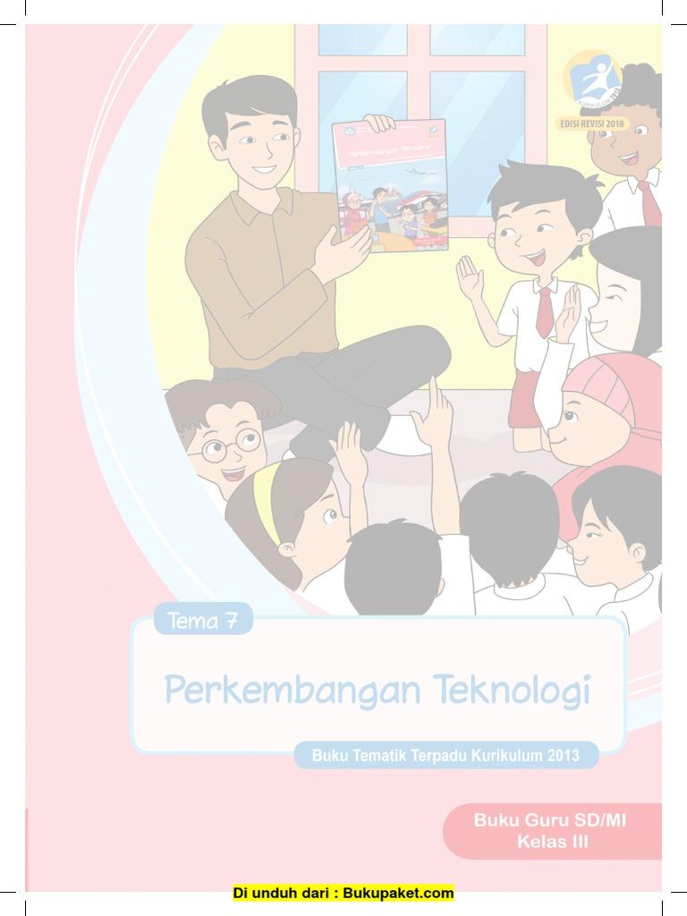 Buku Guru Kelas 3 Tema 7 Revisi 2018 Pdf
