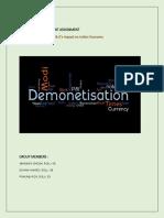 Demonetisation & It's Impact on Indian Economy (Roll Nos.-06,39,53)