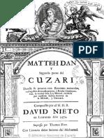 Matteh Dany Segunda Parte Del Cuzari Texto Impreso Donde Se Prueva Con Razones Naturales La Verdad de La Ley Mental Recibida Por Nuestros Sabios Autores de La Misnha y Guemara
