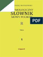 Andrzej Bańkowski - Etymologiczny słownik mowy polskiej, Vol. 3, Part 1