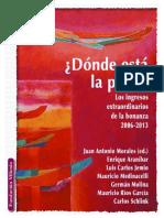 Dónde está la plata, los ingresos extraordinarios de la bonanza 2006 - 2013.pdf