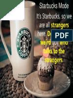 Starbucks Mode