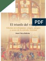 El Triunfo Del Virrey. Glorias Novohispa
