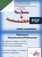 Vias y Tecnicas de Administracion de Medicamentos