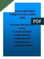 Aplicacion de La Prueba Del Registro Fonologico en Los Ninos Con Paralisis Cerebral