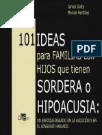 101 Ideas Para Familias Con Hijos Que Tienen Sordera o Hipoacusia