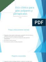 Diagnostico Clínico Para Patologías Pulpares y Periapicales