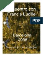 Encuentro Francis Lucille - 2008