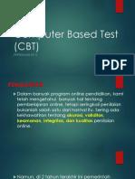 Computer Based Test (CBT)