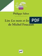Philippe Sabot - Lire Le Mots et les choses de Michel Foucault-Presses Universitaires de France.pdf