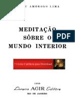 Alceu Amoroso Lima_Meditação sobre o Mundo Interior_1955_Livro (1).pdf