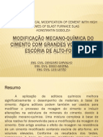 Modificação Mecano-química Do Cimento Com Grandes Volumes de Escória de Alto-Forno