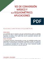 Factores de Conversión Másico y Estequiométrico