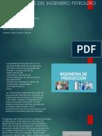 FUNCIONES DEL INGENIERO PETROLERO productividad.pptx