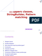 9 PrimitiveWrappers,StringBuilder, Pattern Matching