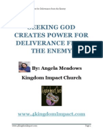 Seeking God Creates Power for Deliverance From the Enemy