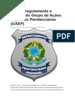 DEPEN Regulamenta a Criação Do Grupo de Ações Especiais Penitenciárias