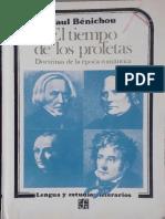 El tiempo de los profetas. Doctrinas de la época romántica - Paul Benichou