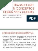 Los Retrasados No Existen (Conceptos Según Anny (1)