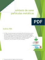 Biosintesis nanoparticulas metalicas