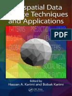 Hassan A. Karimi, Bobak Karimi - Geospatial Data Science Techniques and Applications (2018, CRC Press).pdf