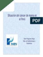 Situación del cáncer de mama en el Perú. Ebert Poquioma Rojas Dpto. de Epidemiología y Estadística (1).pdf