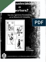 Autoabastecimiento o apertura. Las tres aperturas económicas en la Historia de Colombia - Luis Corsi Otálora