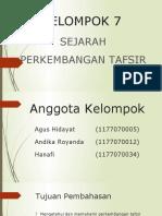 PPT Kelompok 7 (Sejarah Perkembangan Tafsir)).pptx