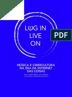 eBook LogIN LiveON MÚSICA E CIBERCULTURA NA ERA DA INTERNET DAS COISAS