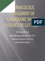 (Kenneth Tan) Pharmacologic Management for Cardiogenic Shock – EBM or Gut Feel