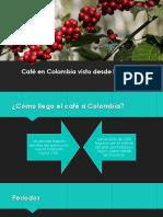 El café en Colombia desde el ámbito económico