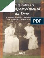 NAZZARI, M. - O desaparecimento do dote - Mulheres, famílias e mudança social em São Paulo, Brasil, 1600-1900 (2001).pdf