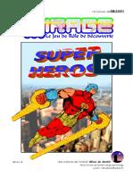 MIRAGE Super Heros