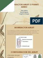BIORREACTOR AIRLIFT O PUENTE AEREO.pptx