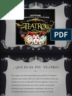 Presentación PTI - TEATRO