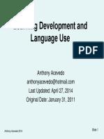 Learning Development and Language Use Anthony Acevedo