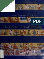 Ian A. Baker_ Romio Shrestha - The Tibetan Art of Healing_ The Dalai Lama Speaks on the Art of Healing.-Chronicle Books (CA) (1997).pdf