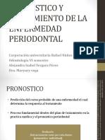 PRONOSTICO Y TRATAMIENTO DE LA ENFERMEDAD PERIODONTAL.pptx